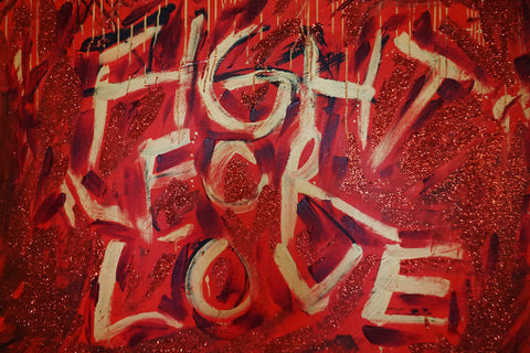 Fight For Love Print