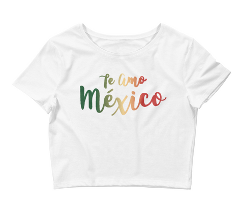 Te Amo Mexico Crop Top
