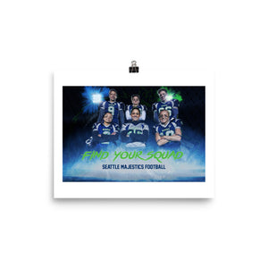 Seattle Majestics - Find Your Squad 8x10 Print