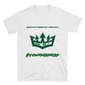 Seattle Majestics #TOWNBUSINESS T-shirt