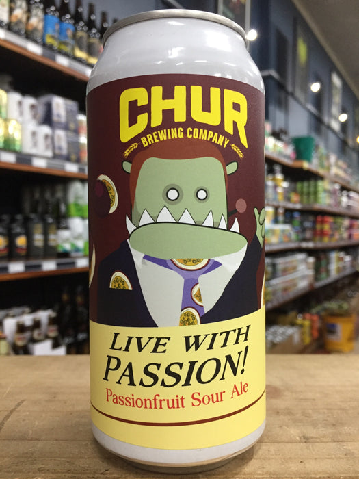 Chur Live With Passion Passionfruit Sour Ale 440ml Can