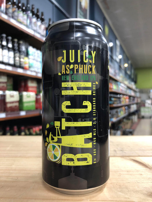 Batch Juicy as Phuck NEIPA 440ml Can - Purvis Beer