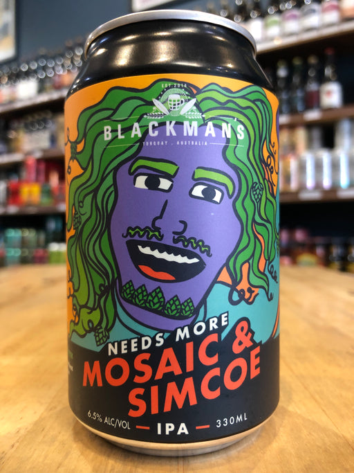 Blackman's Needs More Mosaic & Simcoe 330ml Can