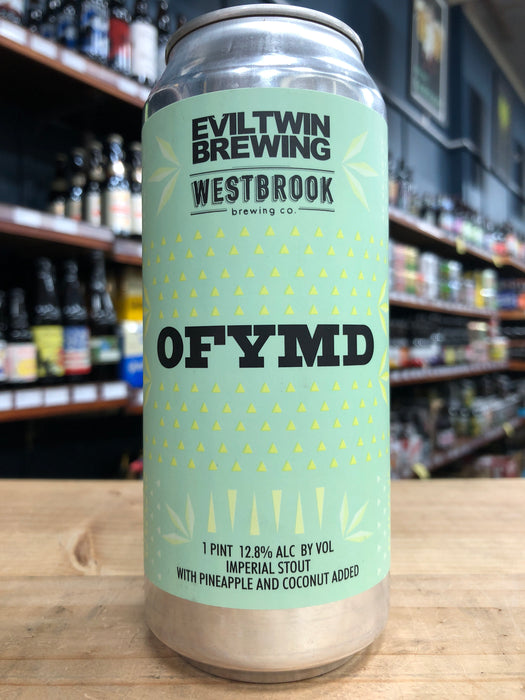 Westbrook / Evil Twin OFYMD 473ml Can