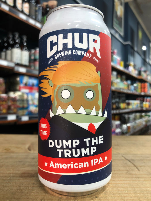 Chur Dump The Trump IPA 440ml Can