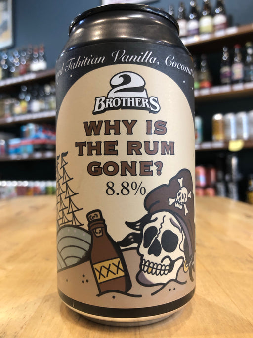 2 Brothers Why Is The Rum Gone? 375ml Can