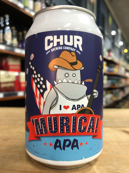 Chur 'Murica! APA 330ml Can