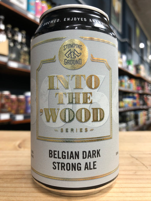 Stomping Ground Into the Wood Belgian Dark Strong Ale 355ml Can