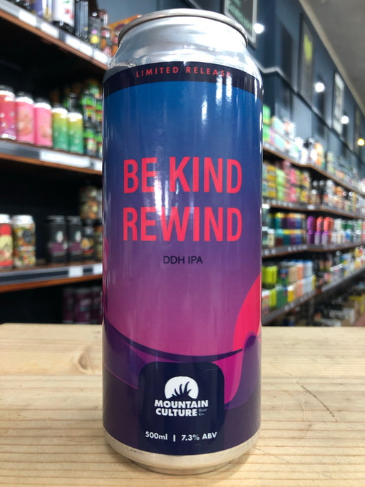 Mountain Culture Be Kind Rewind DDH IPA 500ml Can