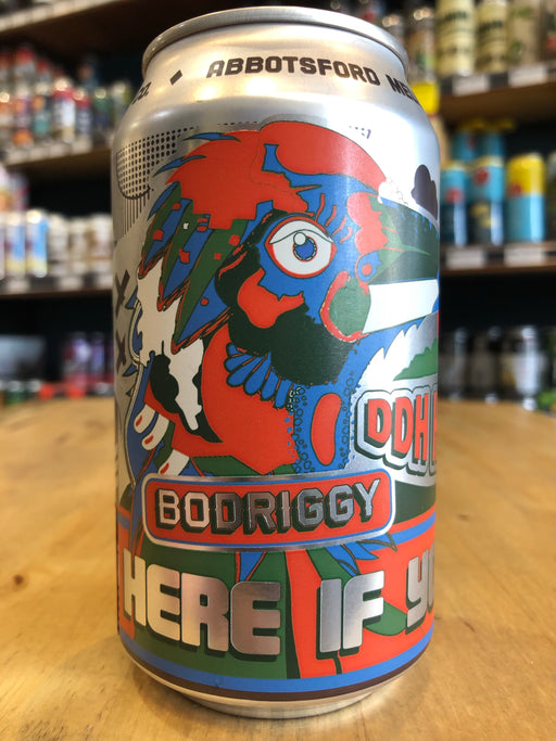 Bodriggy Here If You Need DDH Hazy IPA 355ml Can