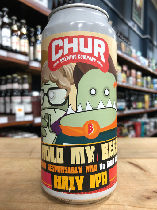 Chur Hold My Beer Hazy IPA 440ml Can