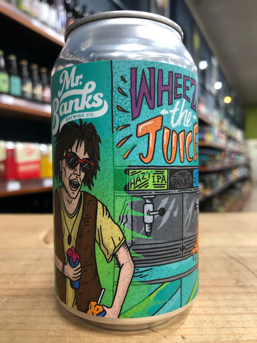 Mr Banks Wheeze the Juice NEIPA 355ml Can