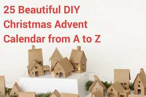 25 Beautiful DIY Christmas Advent Calendars From A to Z
