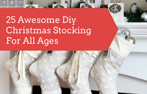 25 Awesome DIY Christmas Stockings For All Ages