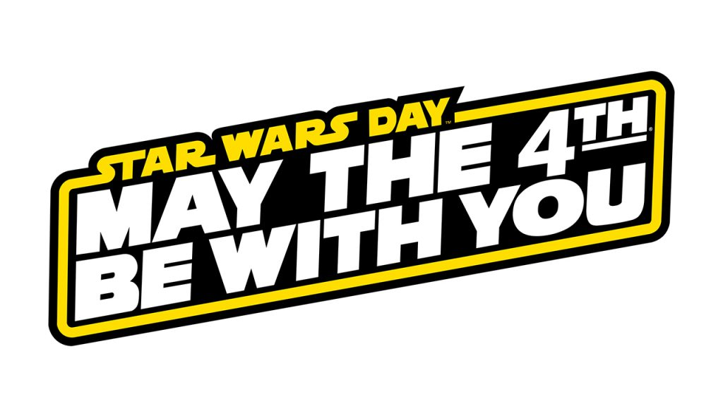 May The 4th Be With You - How To Celebrate Star Wars Day