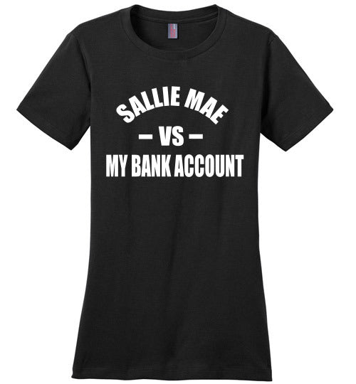 Sallie Mae VS My Bank Account LQR