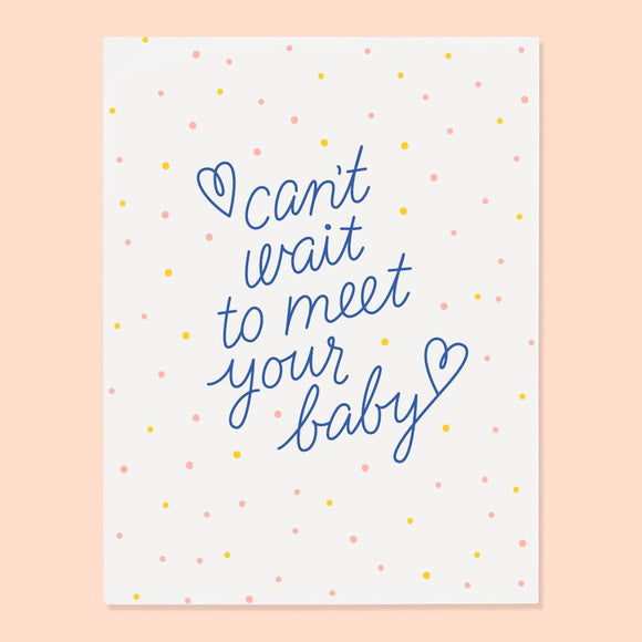 Meet Your Baby Card - New