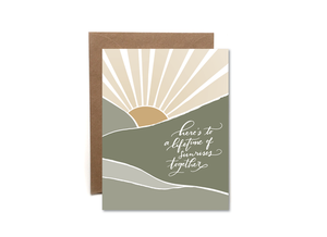 Lifetime of Sunrises Together Card