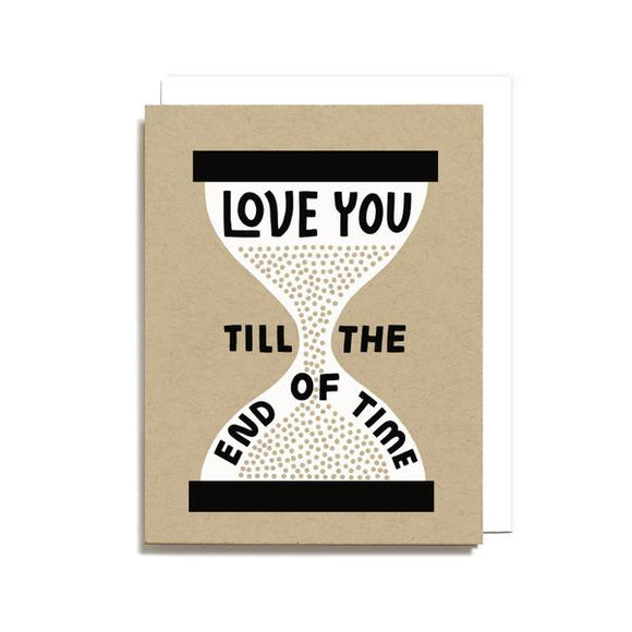 Love You/End Of Time Greeting Card