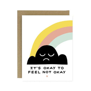 It's Ok to not feel Ok Greeting Card