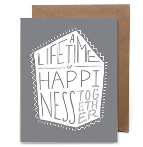 A Lifetime Of Happiness Together Card