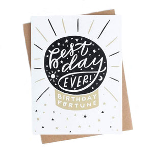 Best Day Ever Birthday Fortune Card