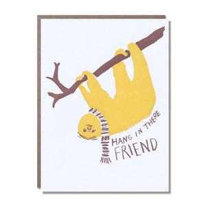 Hang In There Friend Card
