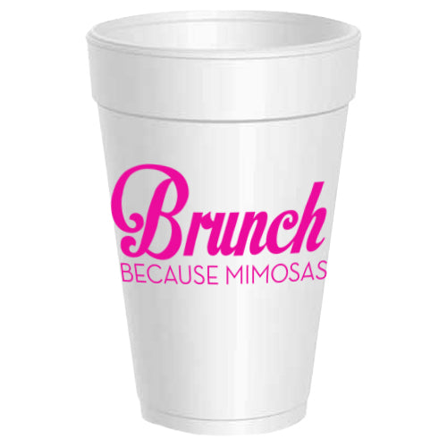 Brunch Because Mimosas Party Cups