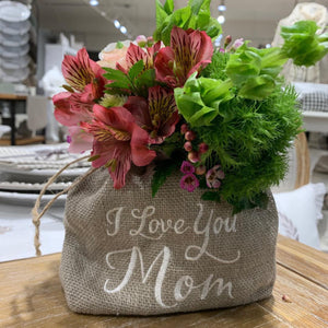 I Love You Mom Flower Gift Sack