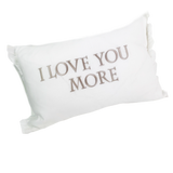 Decor Pillow-I Love You More