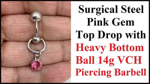 PINK Gem Top Drop VCH Barbell with Heavy Ball for Extra Pressure.