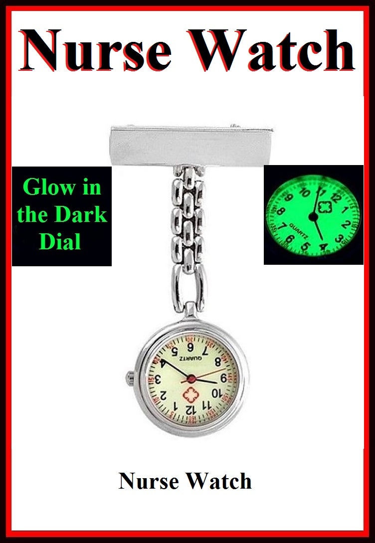 Medic or Nurse Quartz Clip On Watch Glow in the Dark Dial.