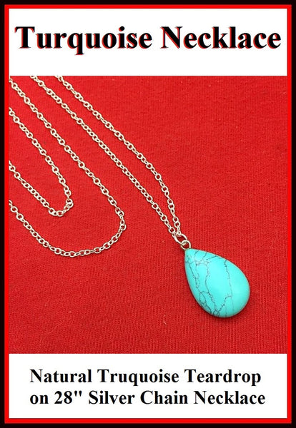"Natural Turquoise Teardrop Charm 28"" Long Necklace."