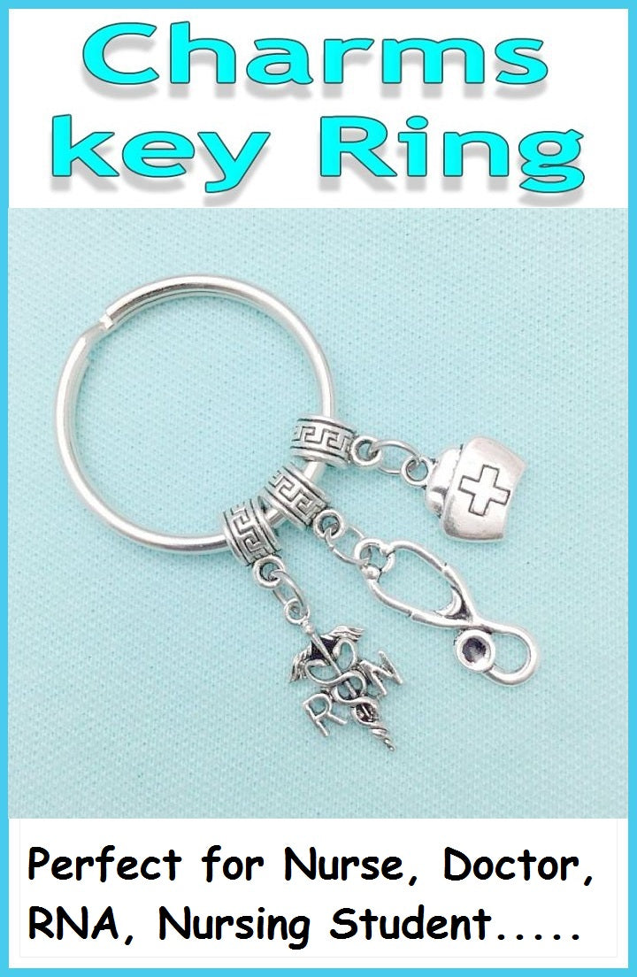Nurse, Doctor, RN, RNA, Nursing Student Charms Key Ring.