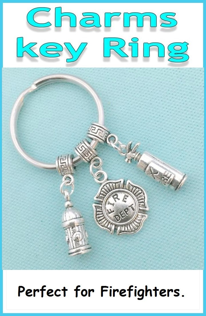 Perfect Charms Key Chain for FIREFIGHTERS  related Charms.