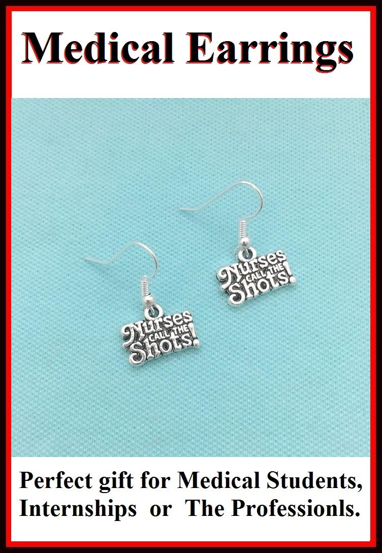 Medical Earring; Nurse's Quote  Charms Dangle earrings.