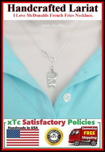 I Love McDonald's French Fries & Infinity Handcrafted Necklace Lariat Style.