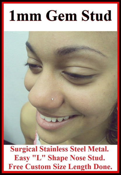 "Sterilized TINY 1mm Gem Custom Size ""L"" Nose Stud."