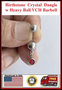 BIRTHSTONE Dangle Gem with Heavy Ball for VCH Piercing Barbell.