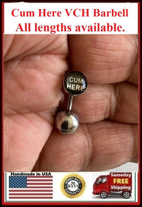 CUM HERE Logo VCH HEAVY BALL Piercing Barbell for EXTRA PRESSURE