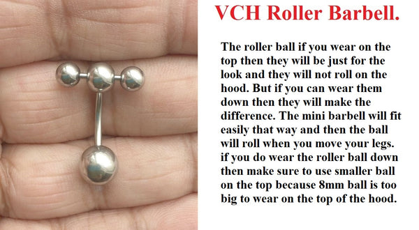 Surgical Steel ROLLER BALLS BARBELL for VCH Piercing.