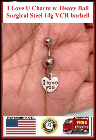 I Love You Surgical Steel with Heavy Balls VCH Piercing Barbell.