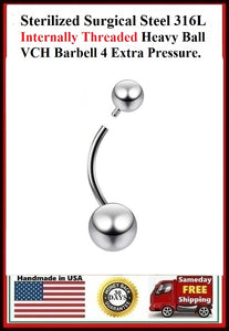 Sterilized Surgical Steel 316L INTERNALLY THREADED Heavy Ball VCH Barbell.