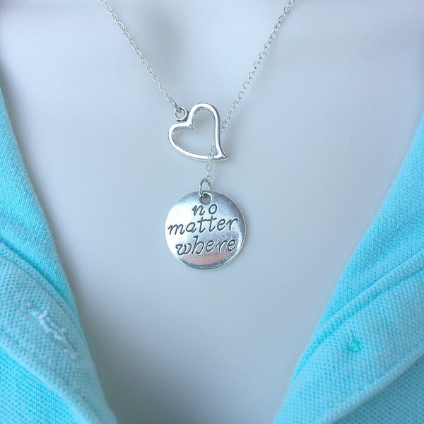 I Love You No Matter Where You Are Silver Lariat Y Necklace.
