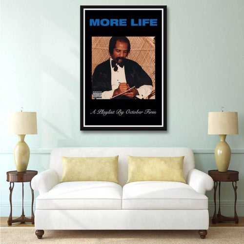 More Life - Wall Poster