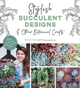 (Pre-Order) Stylish Succulent Designs & Other Botanical Crafts DIY Book