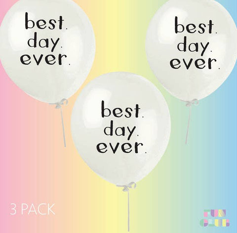 Best.Day.Ever Party Latex Balloons | 3 Pack