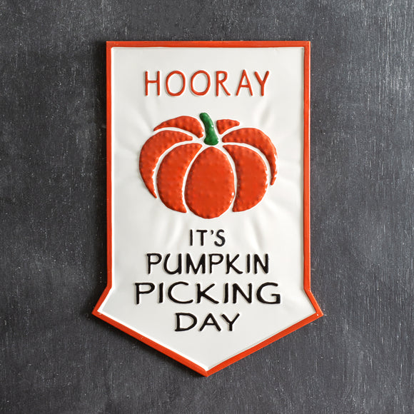 Pumpkin Picking Day Metal Wall Sign