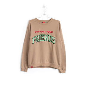 SUPPORT YOUR FRIENDS SWEATER - SAND
