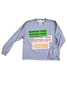 SUPPORT YOUR FRIENDS - CWD 001